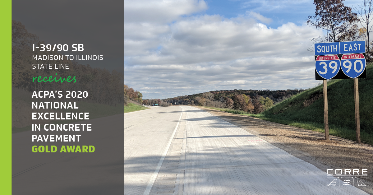 I-39/90 SB ACPA 2020 National Excellence in Concrete Pavement Award
